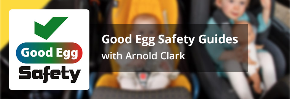 Good Egg Safety Guides with Arnold Clark