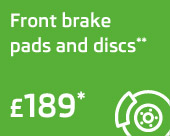 Front brake pads & discs only £189