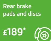 Rear brake pads & discs only £189